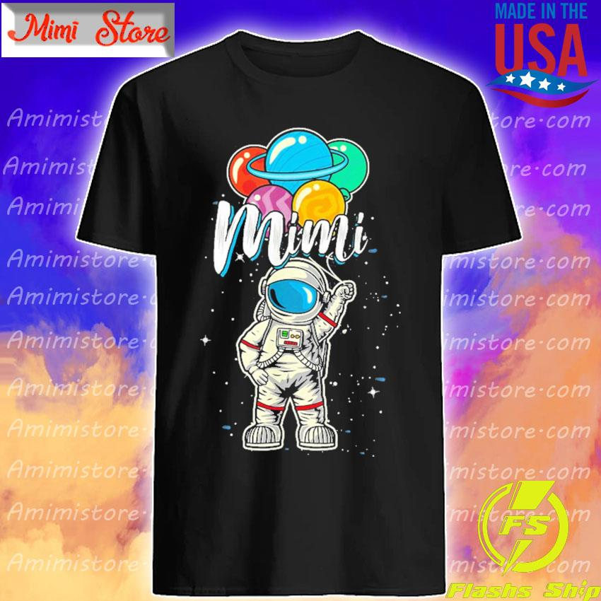 Astronaut Mimi Birthday 2021 shirt
