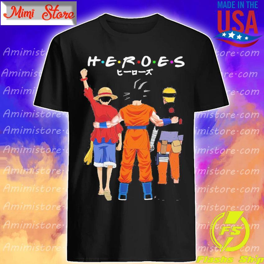 Anime Luffy Goku and Naruto Friend 2021 shirt