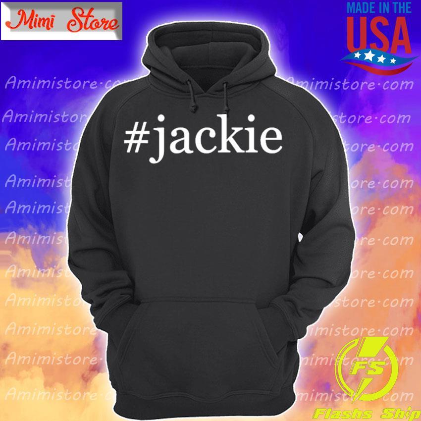 #Jackie 2021 Hoodie