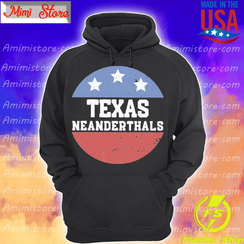 Vote Texas Neanderthal 2021 Hoodie