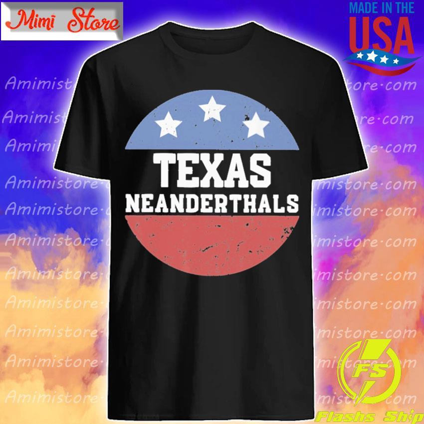 Vote Texas Neanderthal 2021 shirt