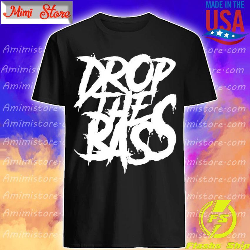 Dubstep drop the bass riddim rave edm junglist dj dnb shirt