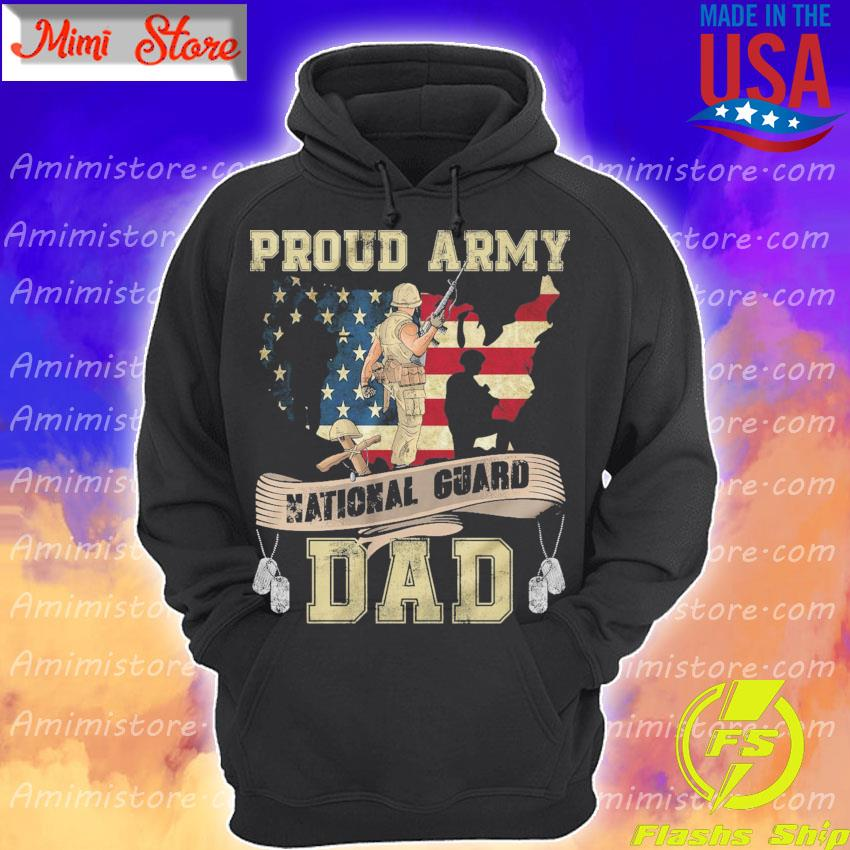 Proud Army National Guard Dad Dog Tags US Flag Military Father T-Shirt Hoodie