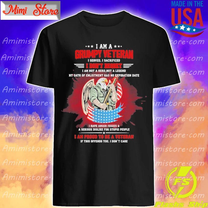 Official Eagles I am a Grumpy Veteran I served I sacrificed I don't Regret I am proud to be a Veteran shirt
