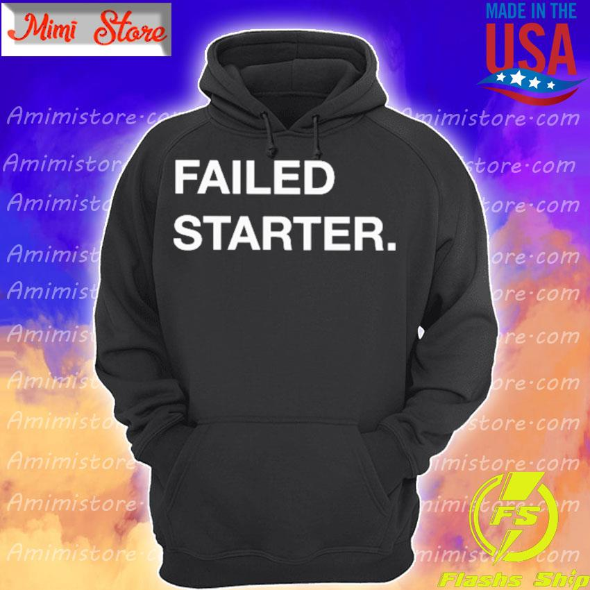 Official Failed Starter Hoodie
