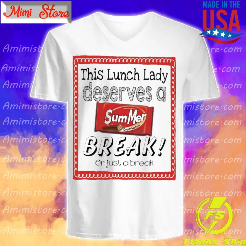This Lunch Lady Principal Deserves a Summer Break or just a break V-Neck