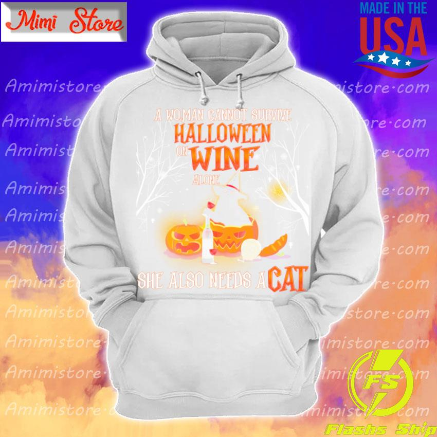 A Woman cannot survive Halloween wine alone she also needs a Cat s Hoodie