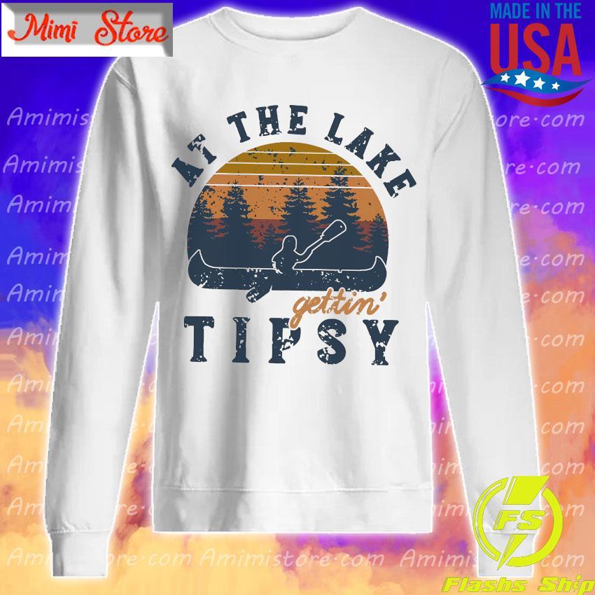 At the lake Gettin tipsy vintage s Sweatshirt