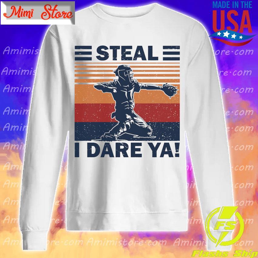 Baseball Steal i dare Ya vintage s Sweatshirt