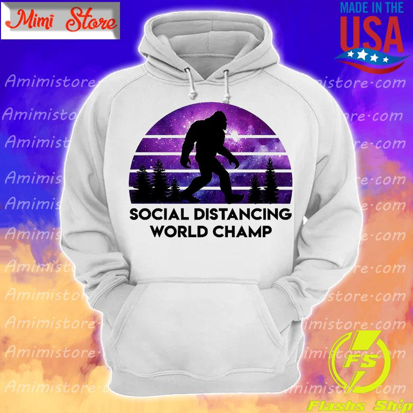 Bigfoot social distancing world champ s Hoodie