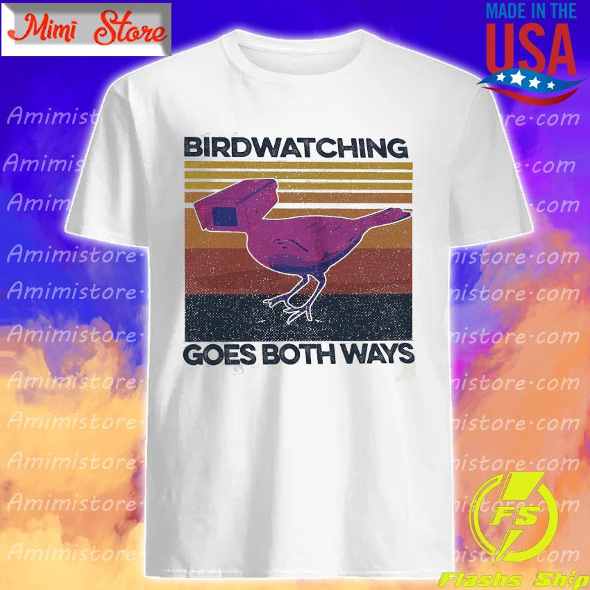 Birdwatching goes both ways vintage shirt