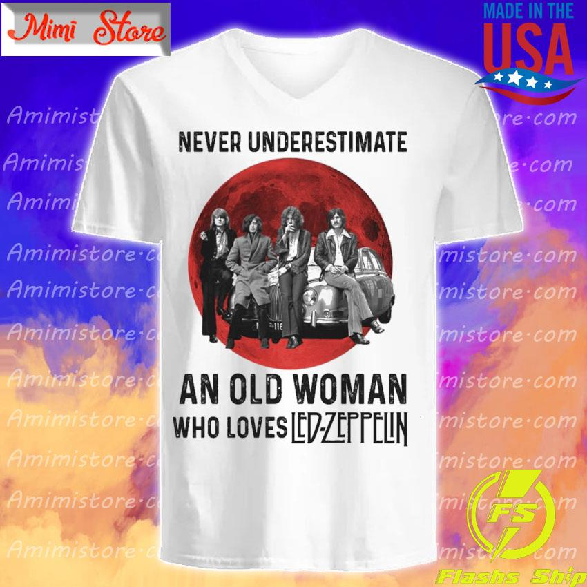 Never underestimate an old Woman who loves Led Zeppelin Blood Moon s V-Neck