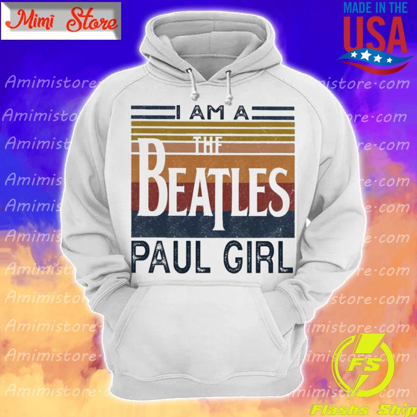 Official I am a The Beatles Paul girl vintage s Hoodie