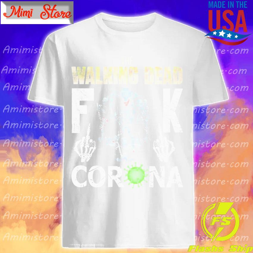 Official The Walking Dead fuck coronavirus shirt