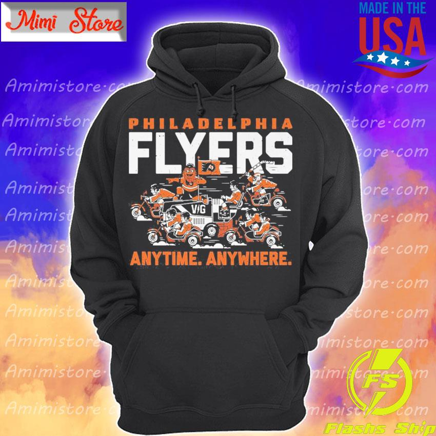 Philadelphia Flyers any time anywhere s Hoodie