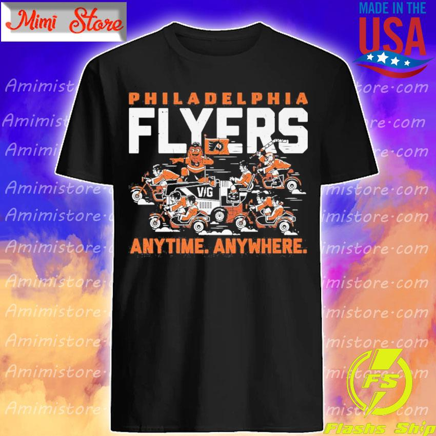 Philadelphia Flyers any time anywhere shirt