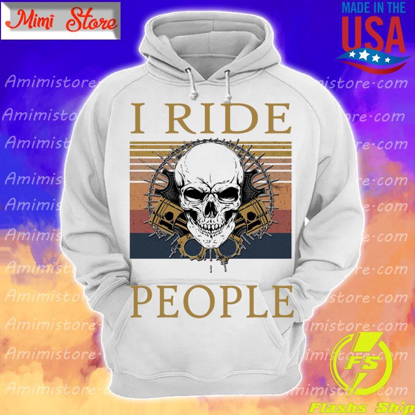 Skull I ride people vintage s Hoodie