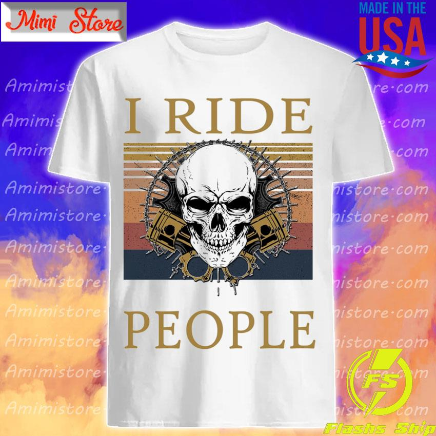Skull I ride people vintage shirt
