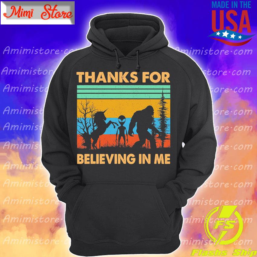 Unicorn and Alien Bigfoot Thanks for believing in me vintage s Hoodie