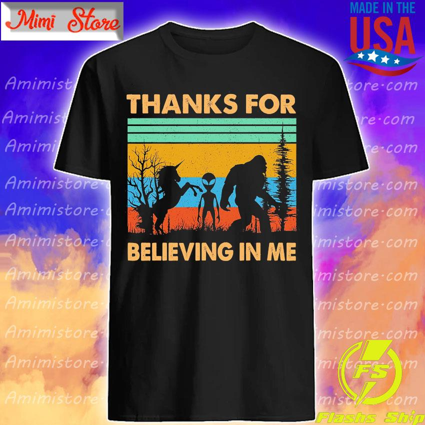 Unicorn and Alien Bigfoot Thanks for believing in me vintage shirt