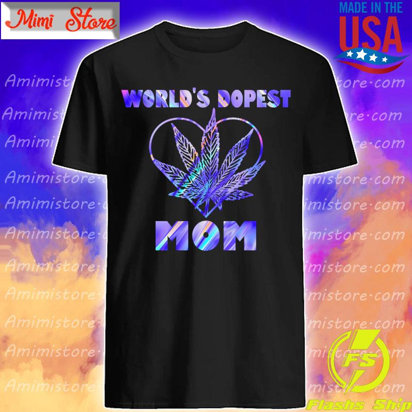 World's Dopest Mom color shirt