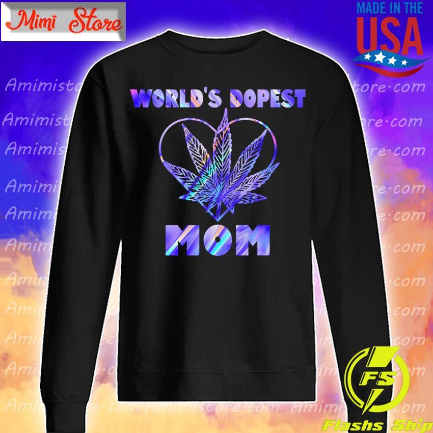 World's Dopest Mom color s Sweatshirt