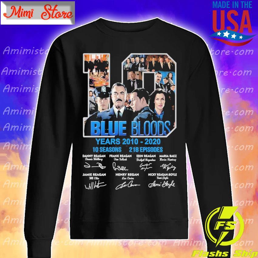 10 Blue Bloods years 2010-2020 10seasons 218 Episodes signatures s Sweatshirt