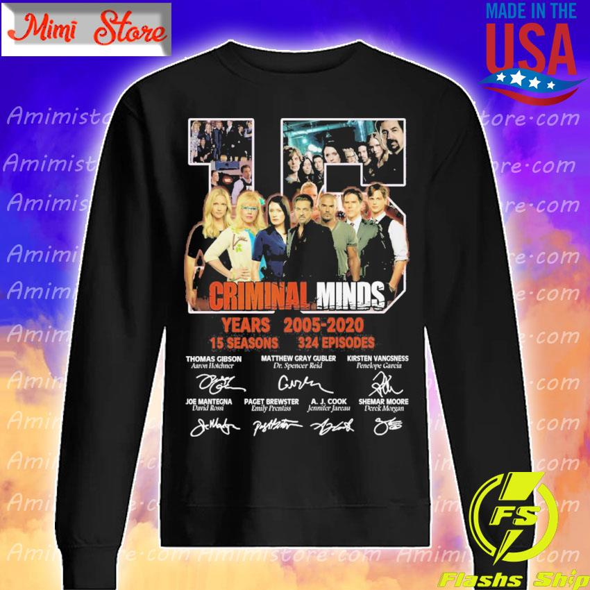 15 Criminal Minds years 2005 2020 15 seasons 324 episodes character signatures s Sweatshirt