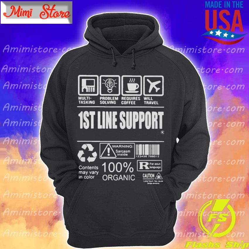 1St Line Support Shirt Hoodie