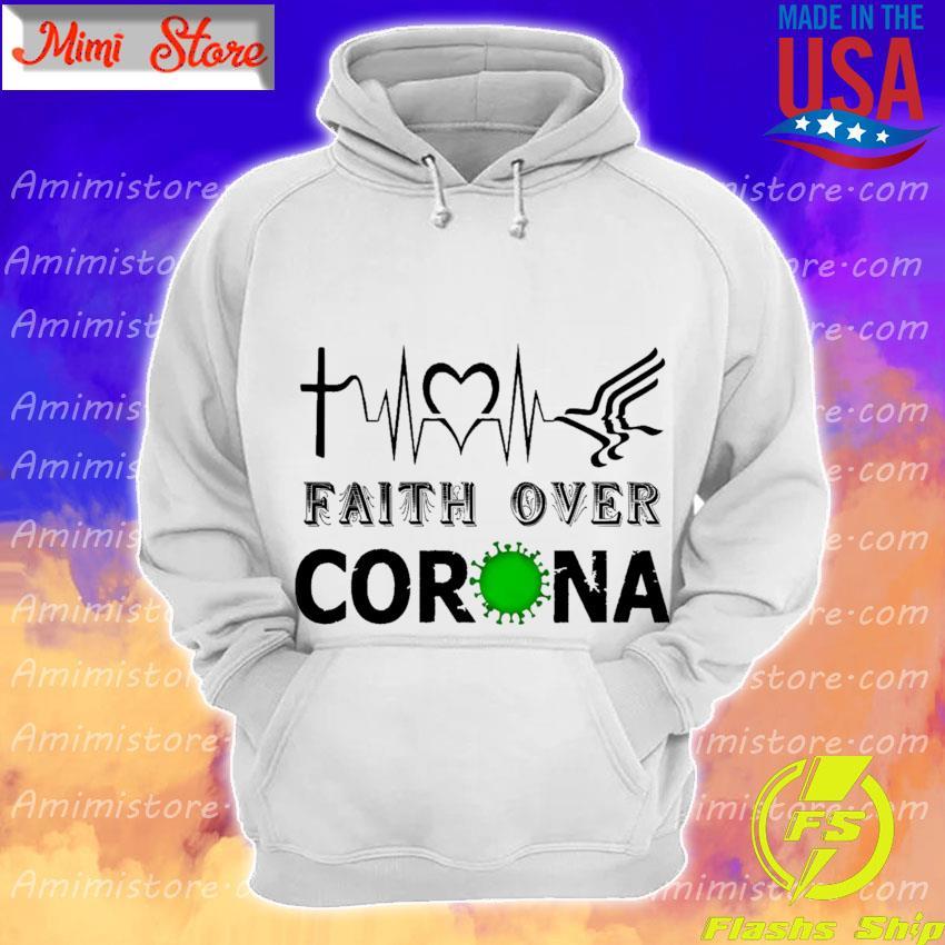 Heartbeat Faith over Corona s Hoodie