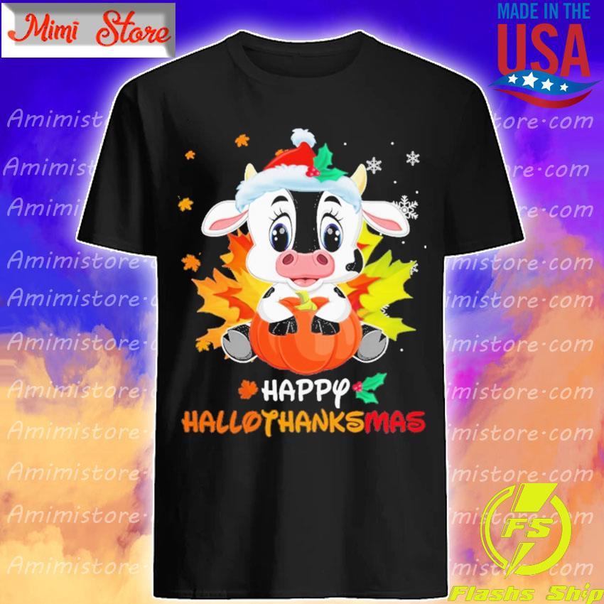 Baby Dairy Cow Merry Christmas Happy Hallothanksmas shirt