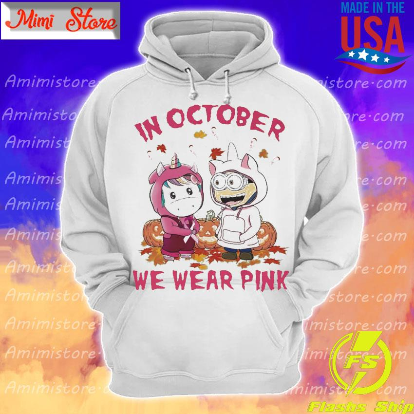 Baby Unicorn and baby Minion pumpkin in October we wear pink Halloween s Hoodie