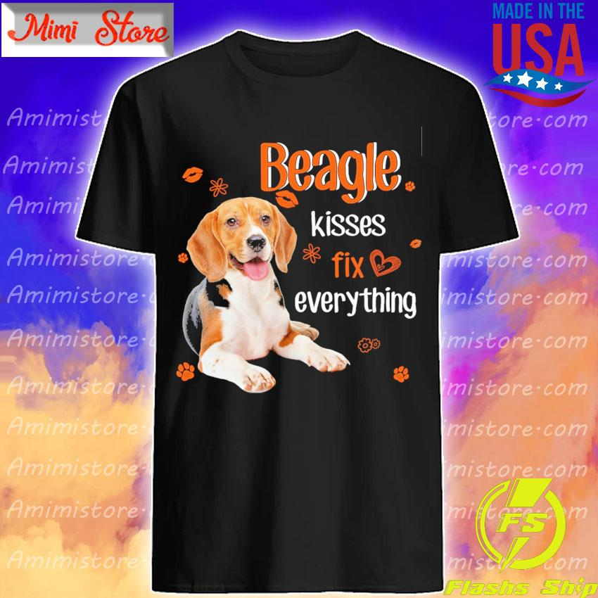 Beagle kisses fix everythings shirt