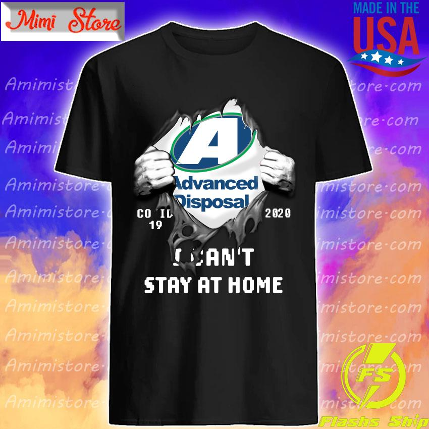 Blood inside me Advanced Disposal i can't stay at home shirt