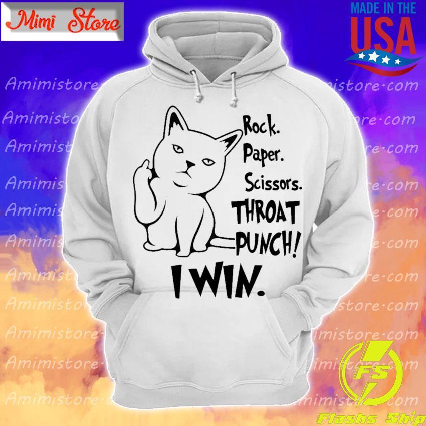 Cat fuck you rock paper scissors throat punch I win s Hoodie