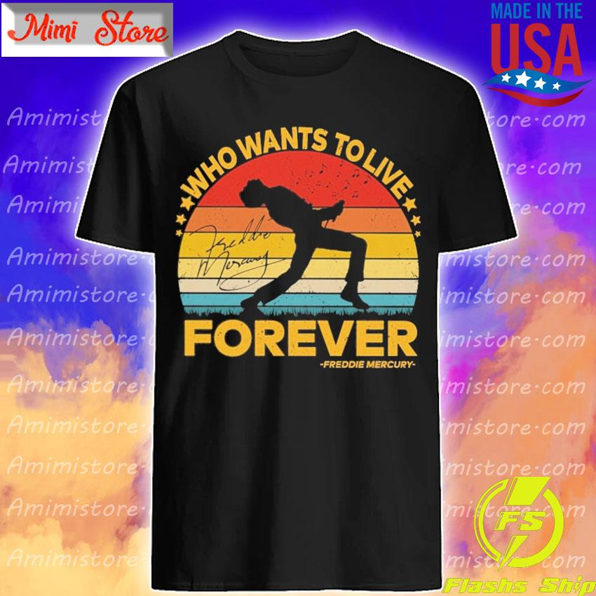 Freddie Mercury who wants to love forever signature vintage shirt