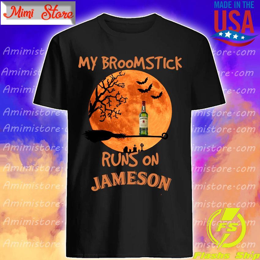 Halloween My broomstick runs on Jameson Irish Whiskey shirt