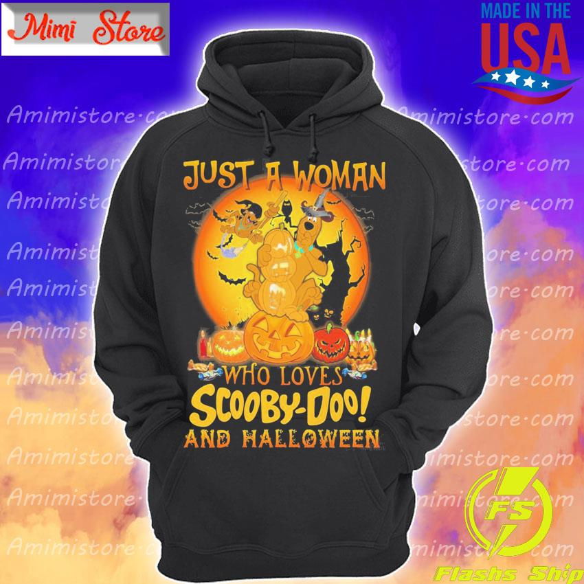 Just a Woman who loves Scooby Doo and Halloween 2020 s Hoodie