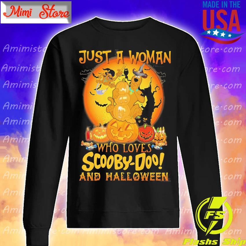 Just a Woman who loves Scooby Doo and Halloween 2020 s Sweatshirt
