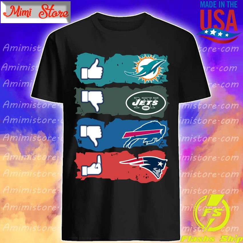 Like Miami Dolphins New York Jets Buffalo Bills New England Patriots shirt