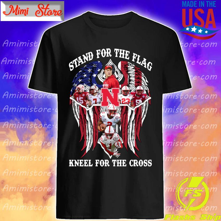 Nebraska Cornhuskers Stand for the flag kneel for the cross shirt