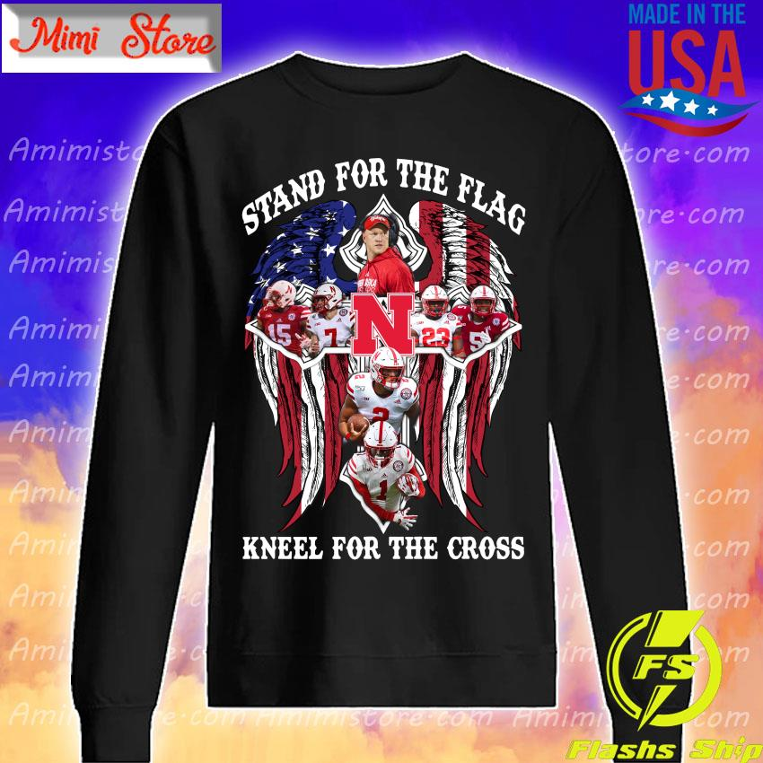 Nebraska Cornhuskers Stand for the flag kneel for the cross s Sweatshirt
