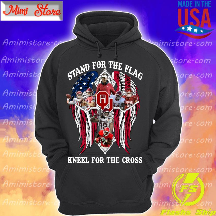 Oklahoma Sooners Stand for the flag kneel for the cross s Hoodie
