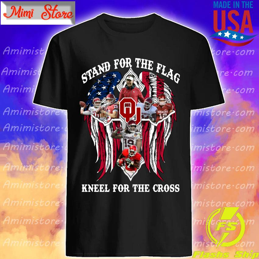 Oklahoma Sooners Stand for the flag kneel for the cross shirt