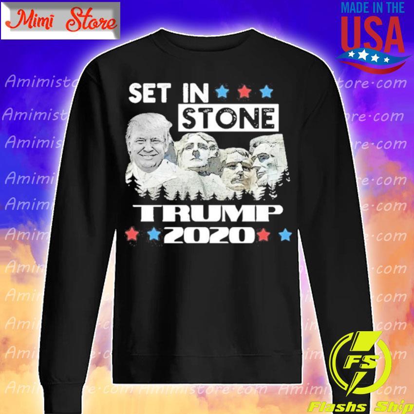 Set in stone Trump 2020 s Sweatshirt