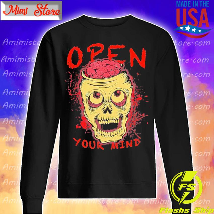 Skull Open Your Mind Halloween s Sweatshirt