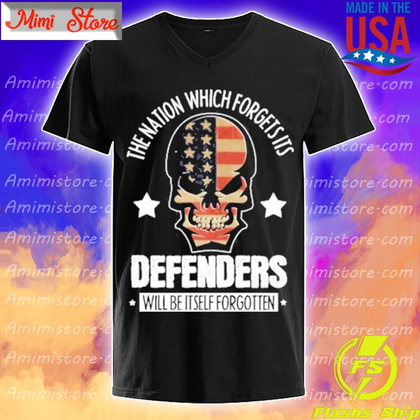 Skull The nation which forgets its Defenders will be itself forgotten s V-Neck