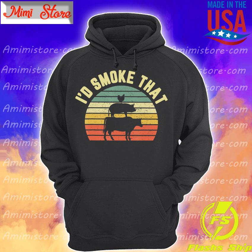 BBQ I'd Smoke That Retro Barbeque Grilling Shirt Hoodie