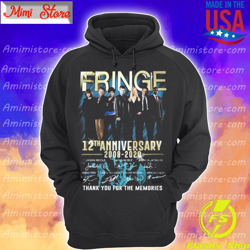 Fringe 12th anniversary 2008 2020 thank you for the memories signatures s Hoodie