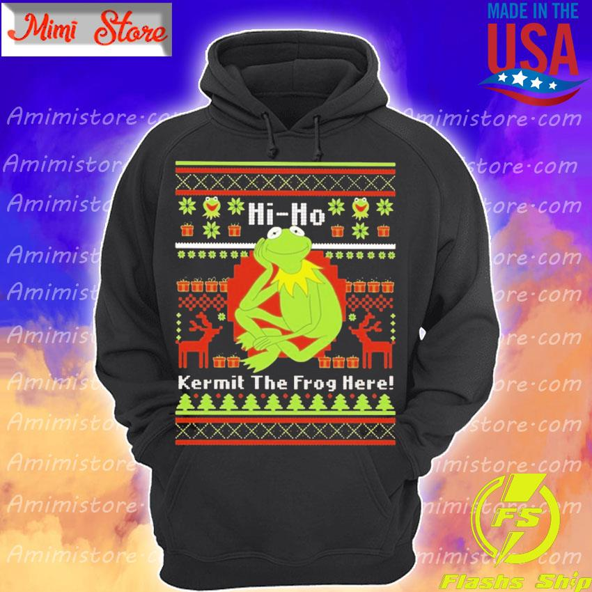 Hi Ho Kermit The Frog Here Christmas s Hoodie